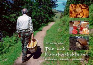 Pilz- und Naturköstlichkeiten | Fr. 35.– | Best.Nr.: 250.094