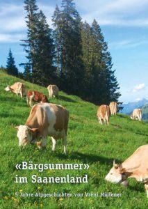 «Bärgsummer» im Saanenland   Fr. 28.–   Best.-Nr.: 260.092